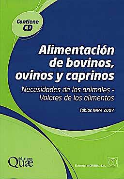 Portada del libro 9788420011387 Alimentacion de Bovinos, Ovinos y Caprinos. Necesidades de los Animales - Valores de los Alimentos + Cd