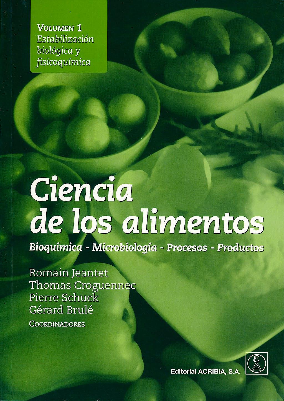 Portada del libro 9788420011479 Ciencia de los Alimentos, 2 Vols.