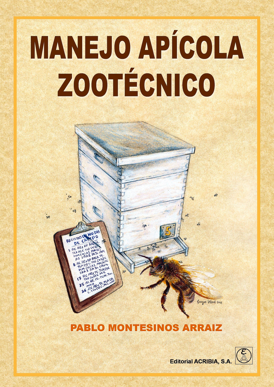 Portada del libro 9788420011820 Manejo Apícola Zootécnico