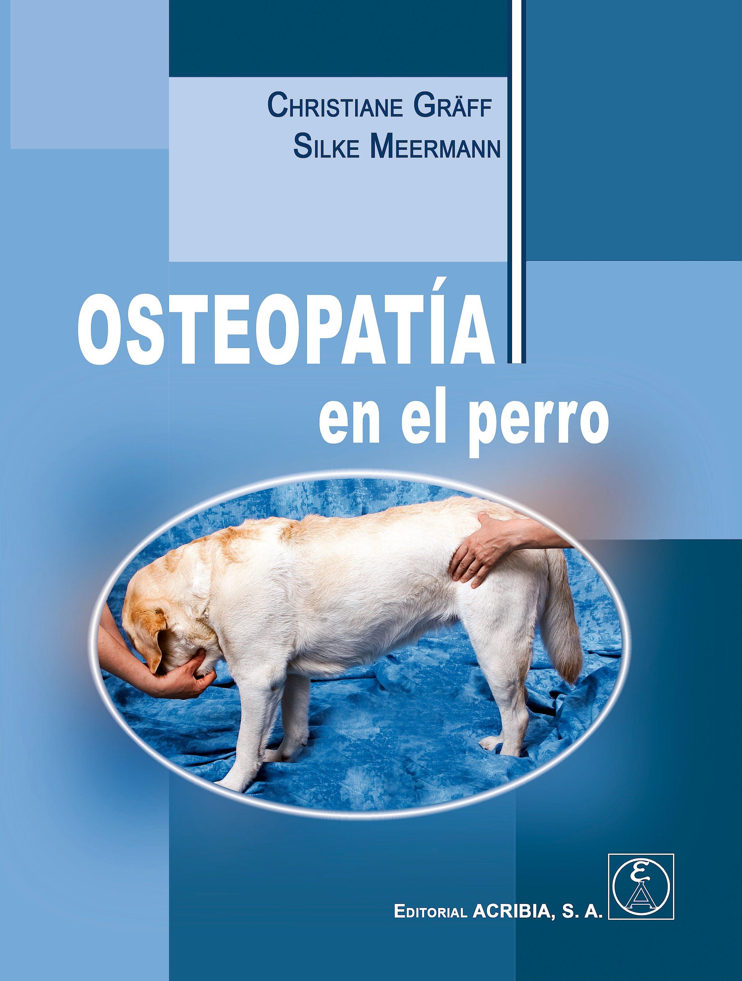 Portada del libro 9788420012018 Osteopatía en el Perro