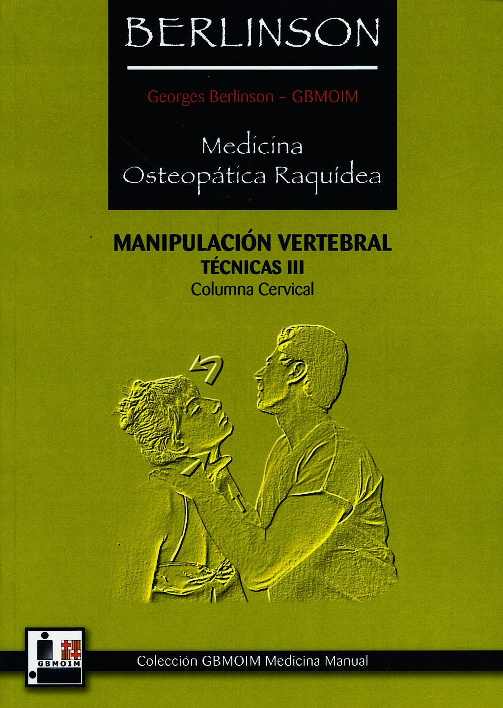 Portada del libro 9788420304700 Medicina Osteopática Raquídea: Manipulación Vertebral, Técnicas III: Columna Cervical