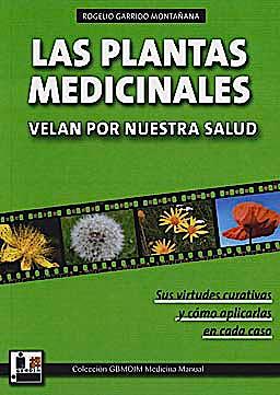 Portada del libro 9788420305011 Las Plantas Medicinales Velan por Nuestra Salud