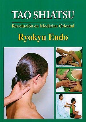 Portada del libro 9788420305820 Tao Shiatsu. Revolución en Medicina Oriental