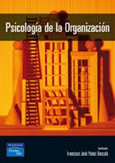 Portada del libro 9788420543406 Psicología de la Organización