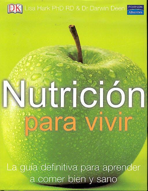 Portada del libro 9788420544175 Nutricion para Vivir