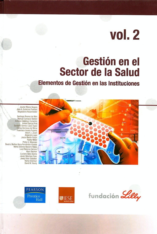Portada del libro 9788420546506 Gestion en el Sector de la Salud, Vol. 2