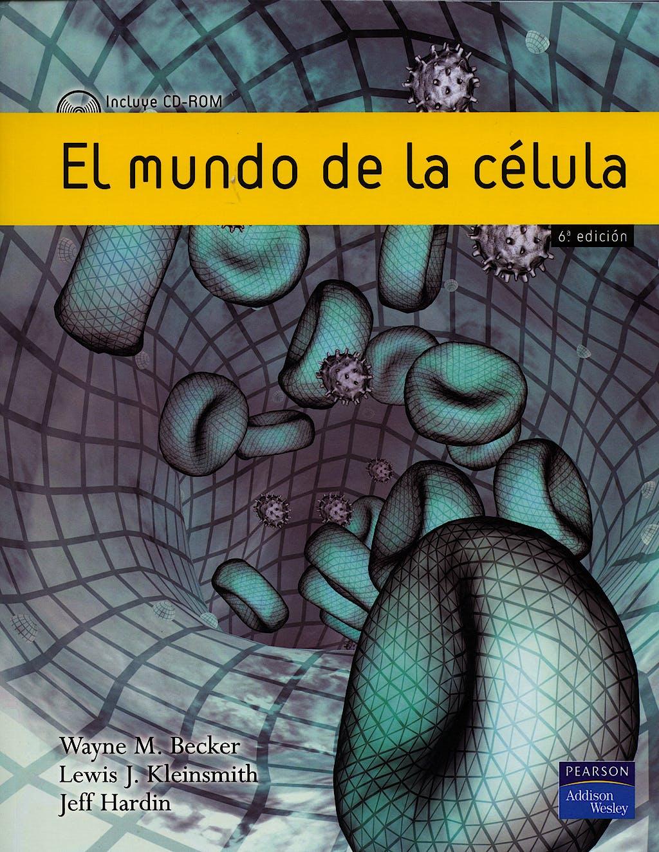 Portada del libro 9788420550138 El Mundo de la Célula