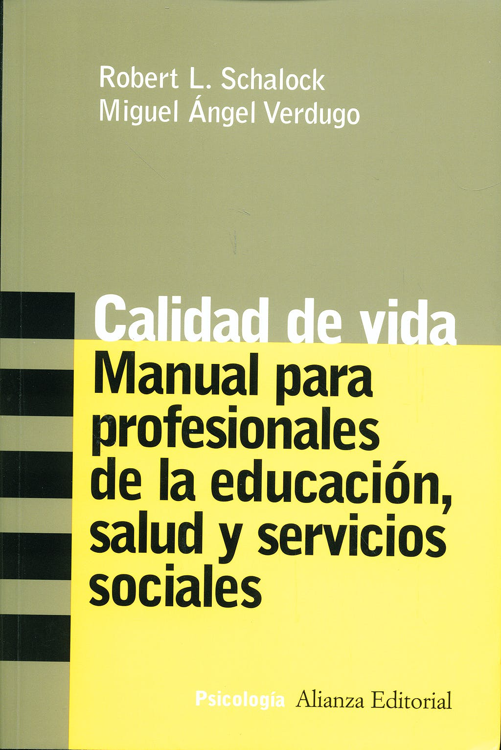 Portada del libro 9788420641652 Calidad de Vida: Manual para Profesionales de la Educacion, Salud…