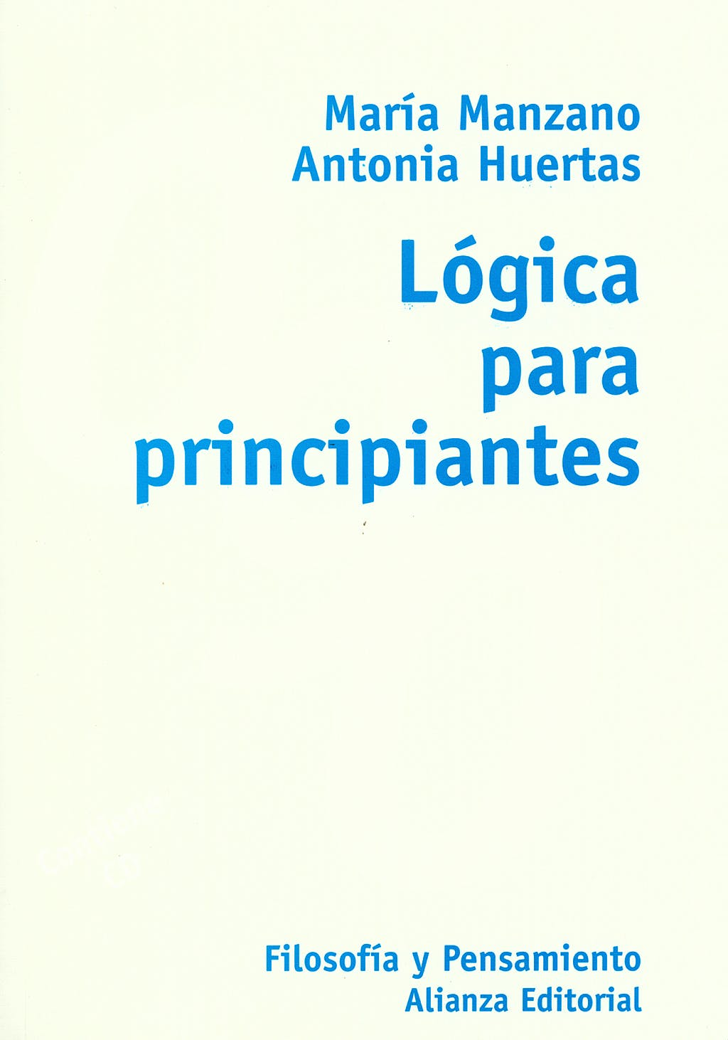 Portada del libro 9788420645704 Lógica para Principiantes