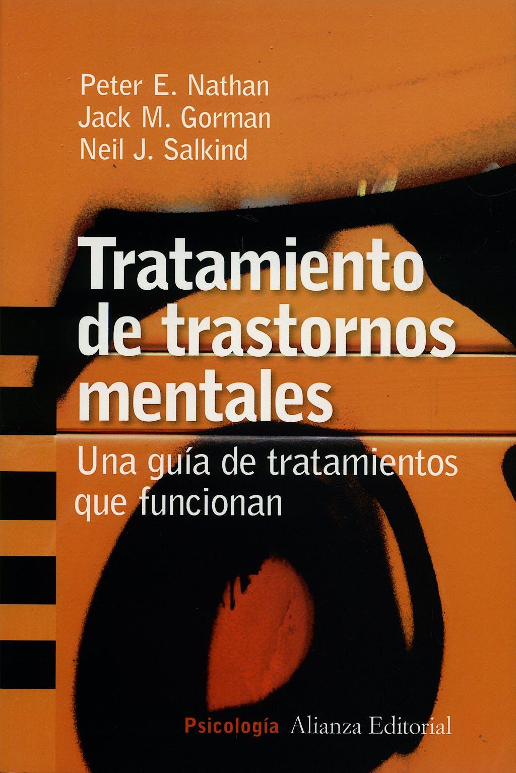 Portada del libro 9788420647357 Tratamiento de Trastornos Mentales. una Guia de Tratamientos que Funcionan