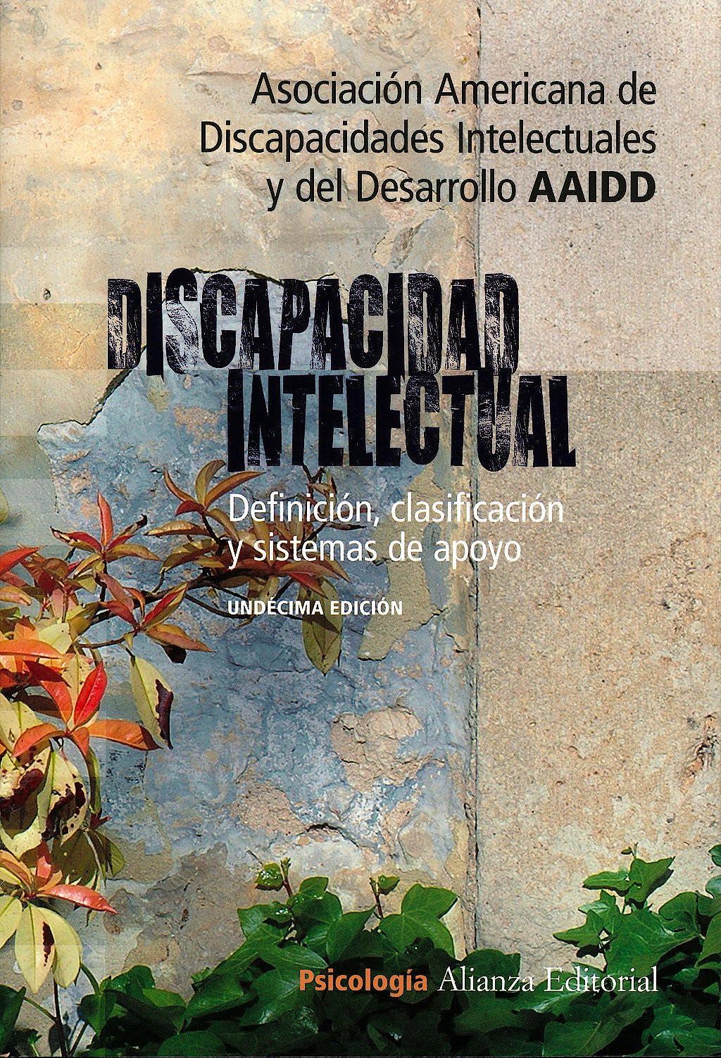 Portada del libro 9788420652627 Discapacidad Intelectual. Definicion, Clasificacion y Sistemas de Apoyo