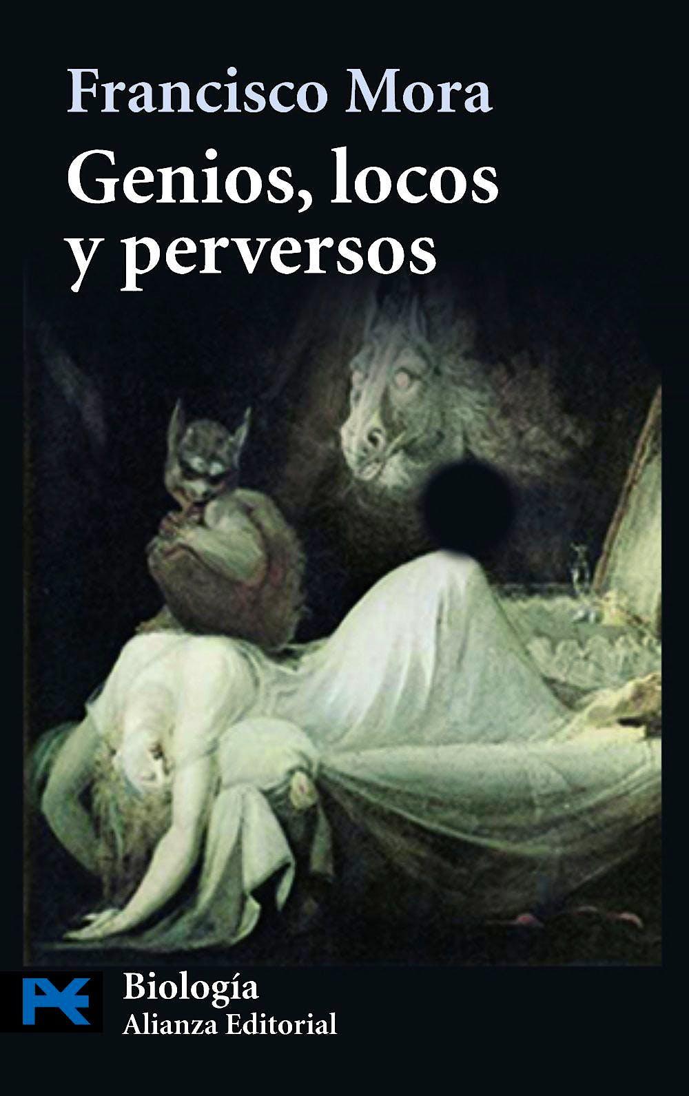 Portada del libro 9788420662985 Genios, Locos y Perversos: Cerebro, Enfermedad Mental y Diversidad Humana