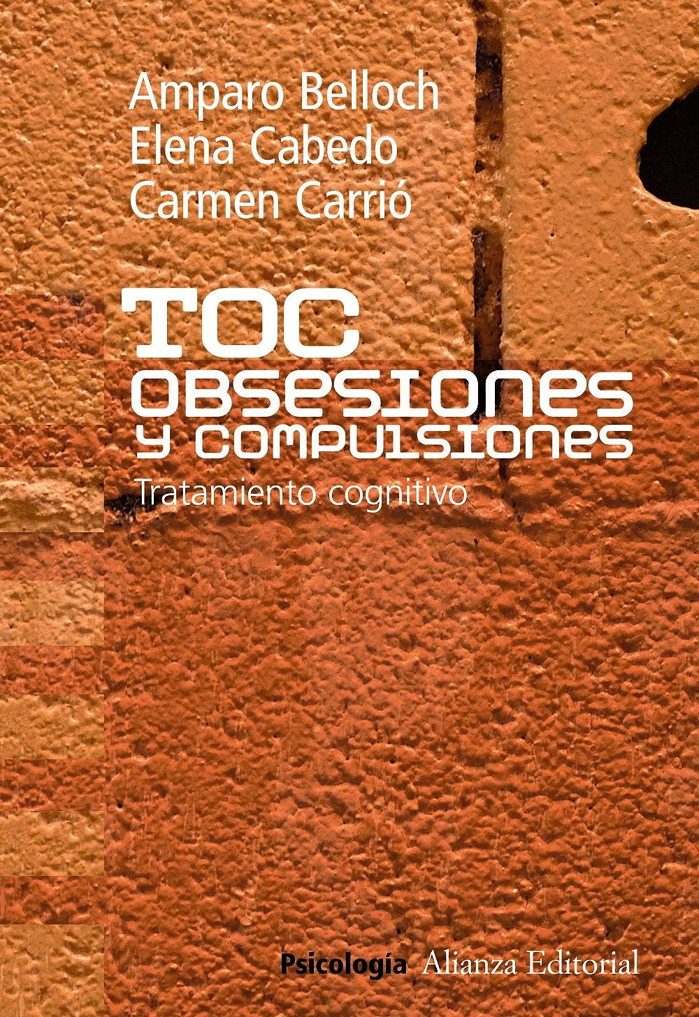 Portada del libro 9788420683195 TOC. Obsesiones y Compulsiones: Tratamiento Cognitivo del Trastorno Obsesivo Compulsivo