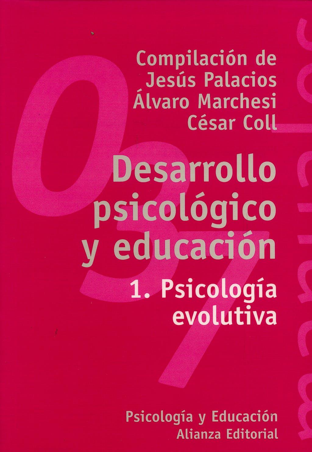 Portada del libro 9788420686844 Desarrollo Psicologico y Educacion