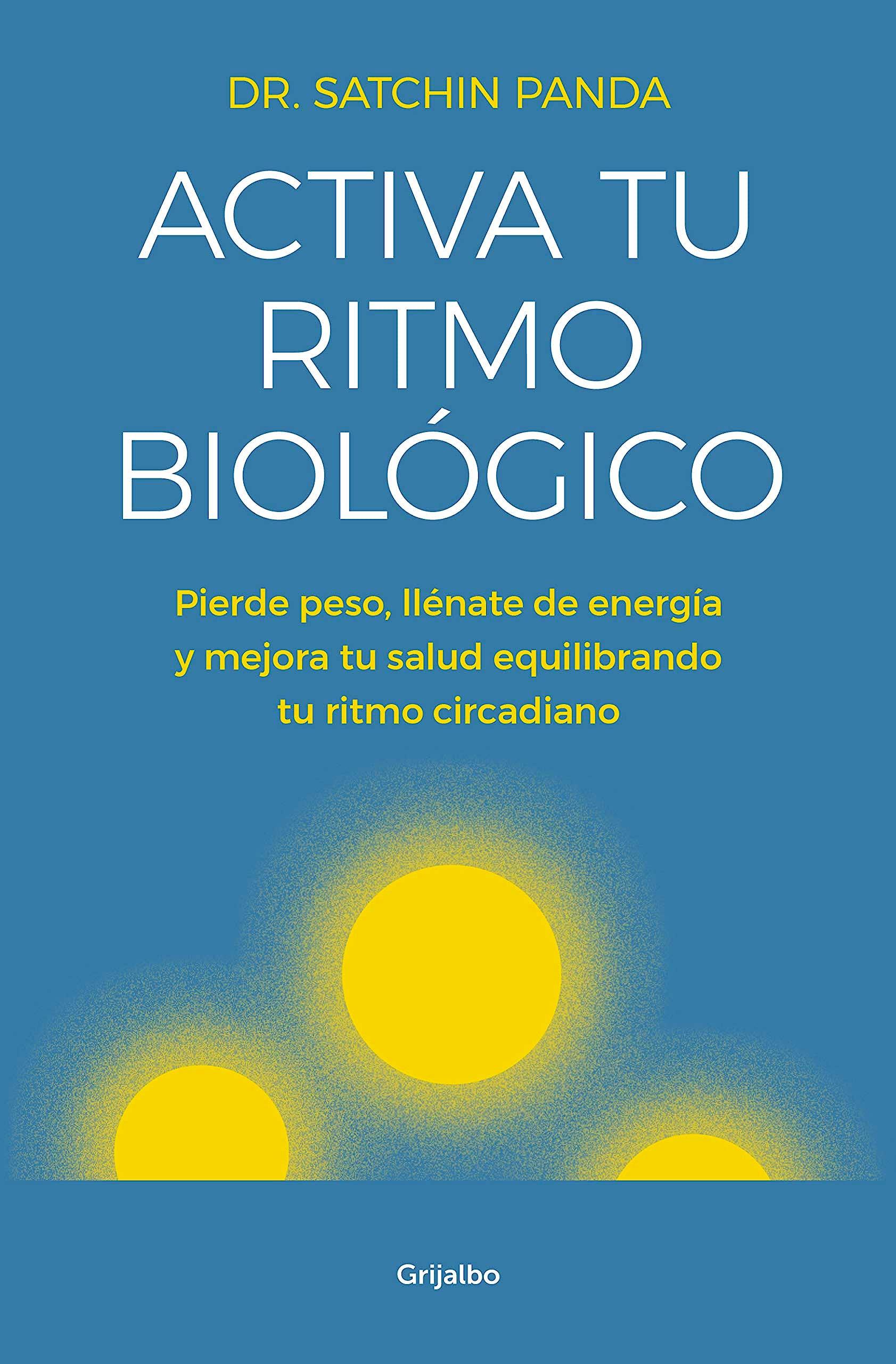 Portada del libro 9788425356582 Activa tu Ritmo Biológico