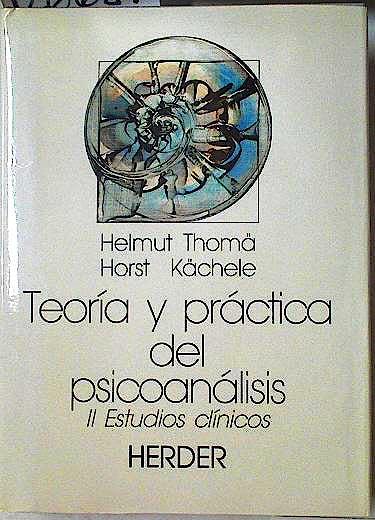 Portada del libro 9788425416644 Teoria y Practica del Psicoanalisis, Vol. I