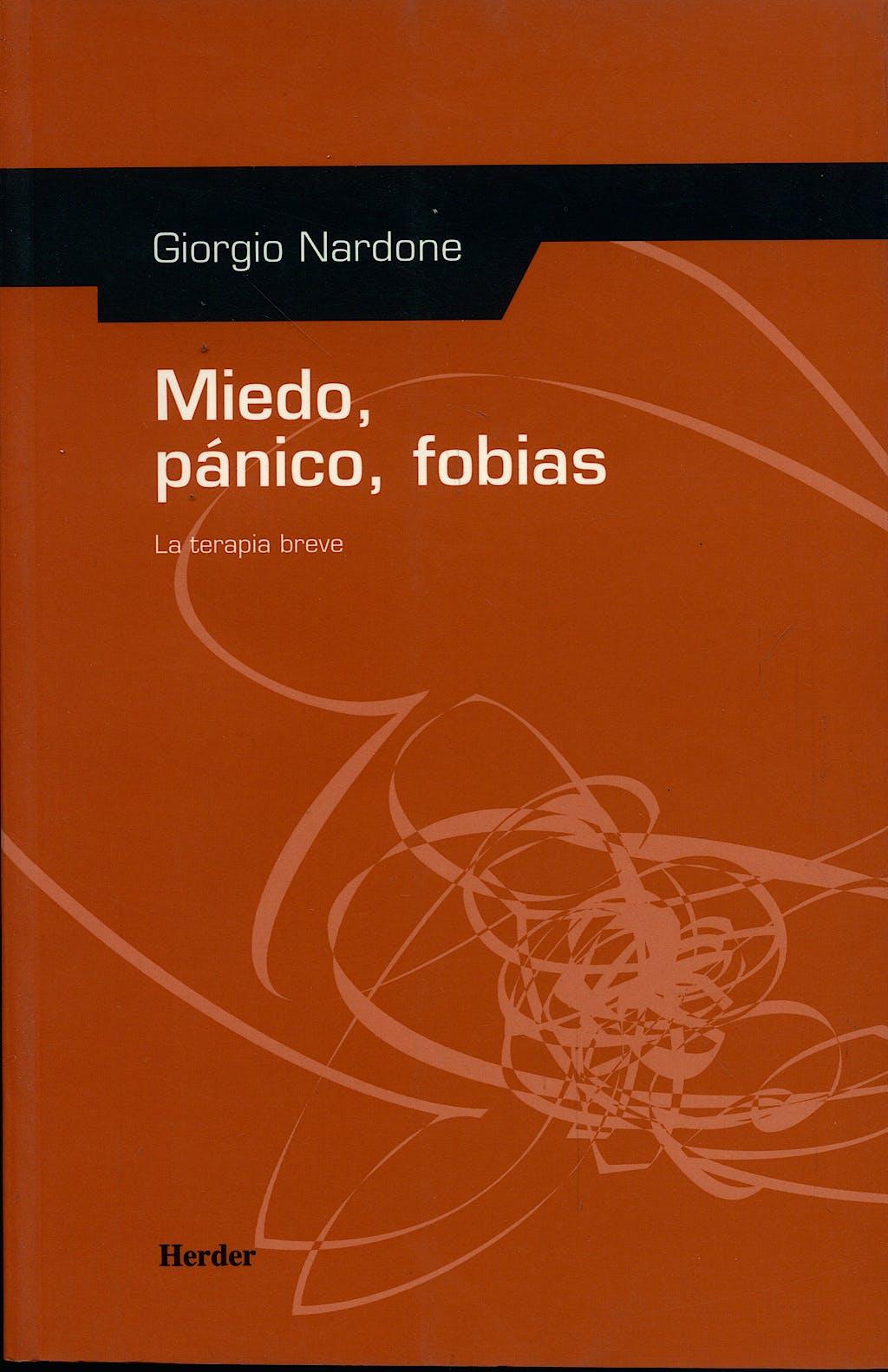 Portada del libro 9788425420078 Miedo, Panico, Fobias