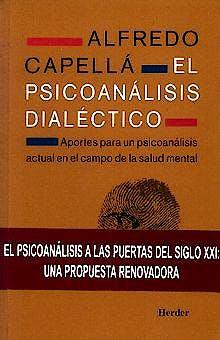 Portada del libro 9788425420696 El Psicoanalisis Dialectico