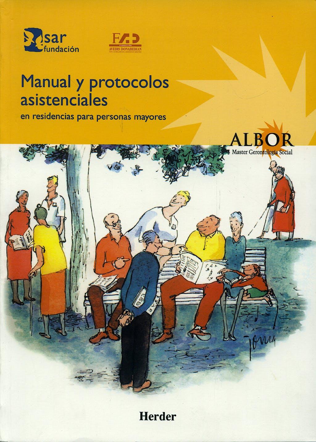 Portada del libro 9788425421563 Manual y Protocolos Asistenciales en Residencias para Personas Mayores