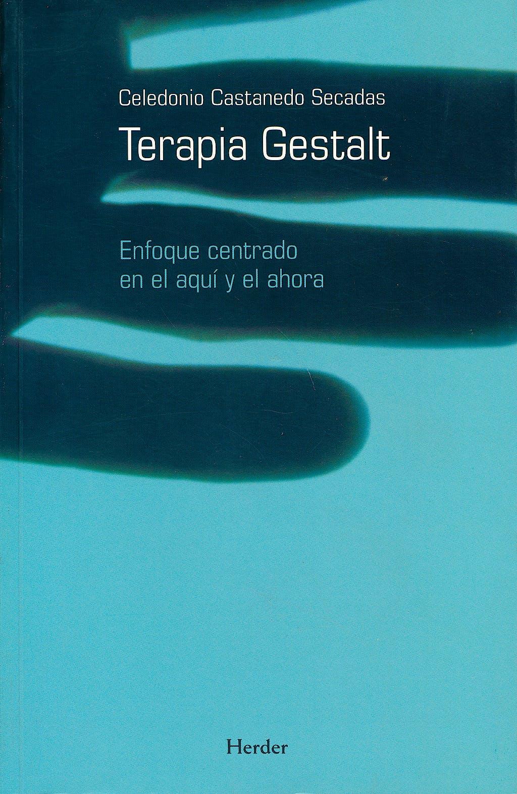 Portada del libro 9788425422669 Terapia Gestalt. Enfoque Centrado en el aqui y el Ahora