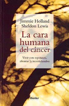 Portada del libro 9788425423086 La Cara Humana del Cancer