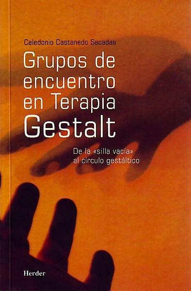 Portada del libro 9788425423567 Grupos de Encuentro en Terapia Gestalt