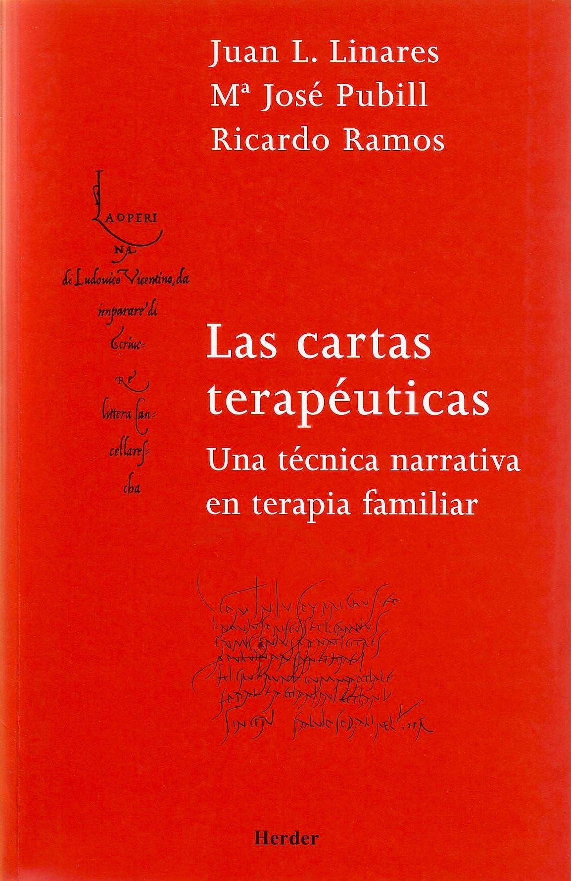 Portada del libro 9788425423963 Las Cartas Terapéuticas. Una Técnica Narrativa en Terapia Familiar