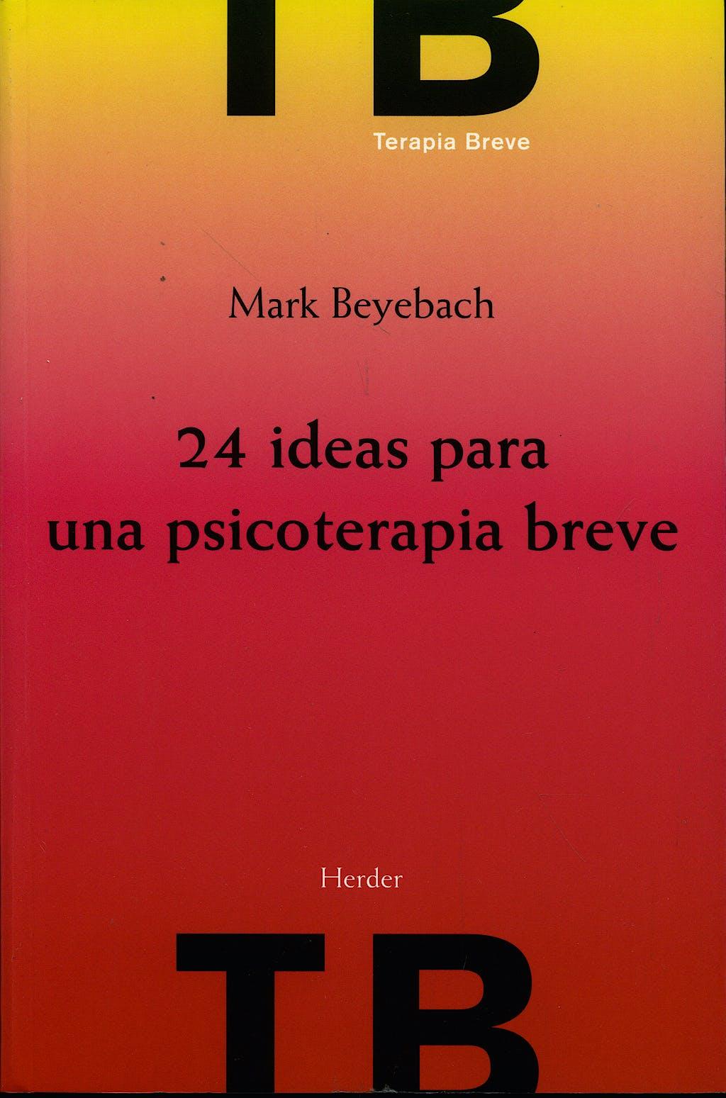 Portada del libro 9788425424861 24 Ideas para una Psicoterapia Breve
