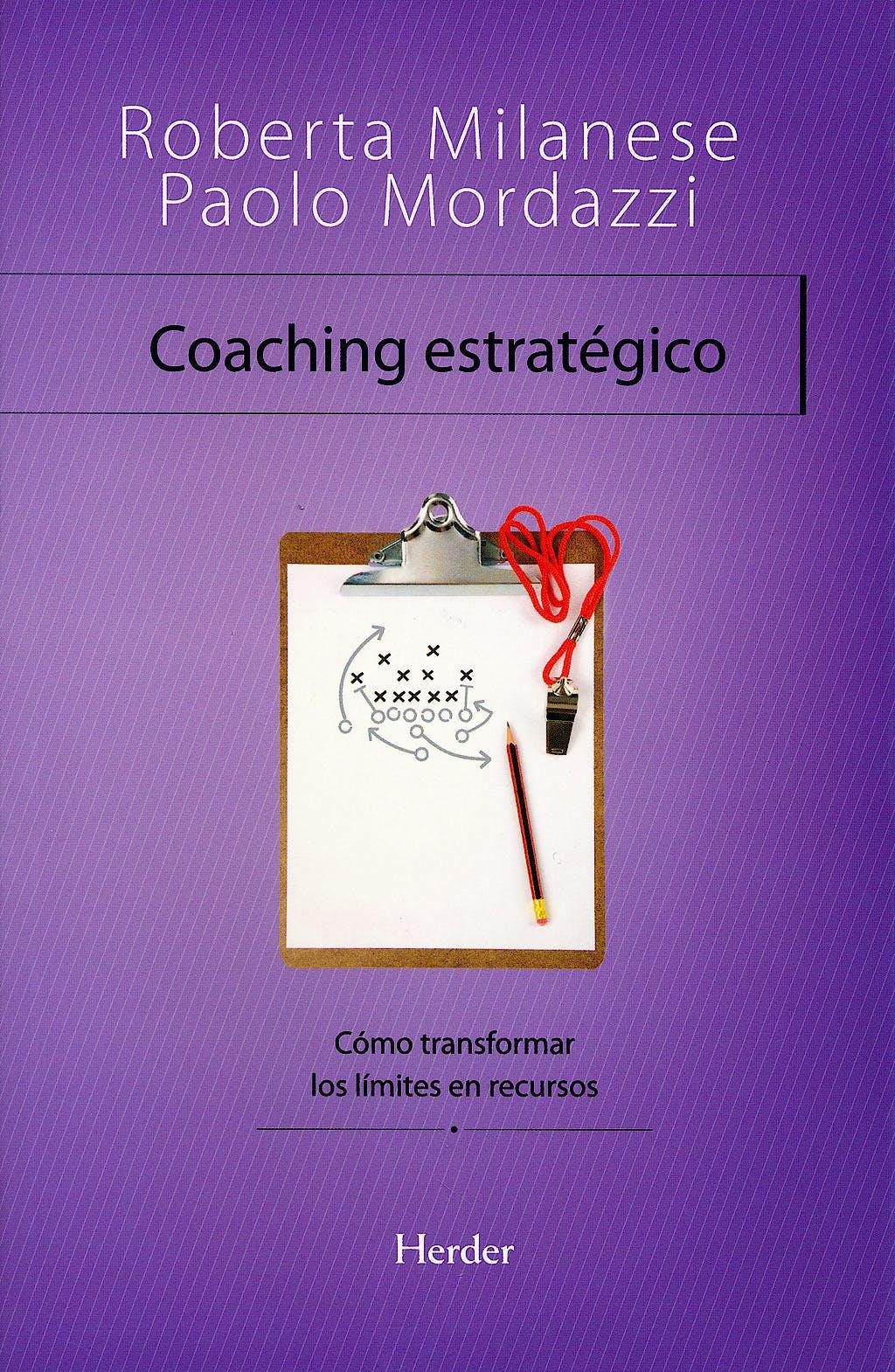 Portada del libro 9788425425592 Coaching Estrategico. como Transformar los Limites en Recursos