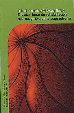 Portada del libro 9788425426629 El Tratamiento de Rehabilitacion Neurocognitiva en la Esquizofrenia