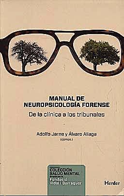 Portada del libro 9788425427428 Manual de Neuropsicologia Forense. de la Clinica a los Tribunales