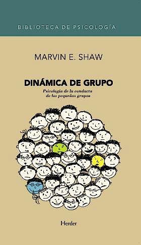 Portada del libro 9788425431661 Dinamica de Grupo. Psicologia de la Conducta de los Pequeños Grupos