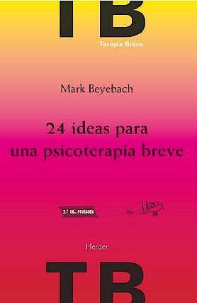 Portada del libro 9788425432736 24 Ideas para una Psicoterapia Breve