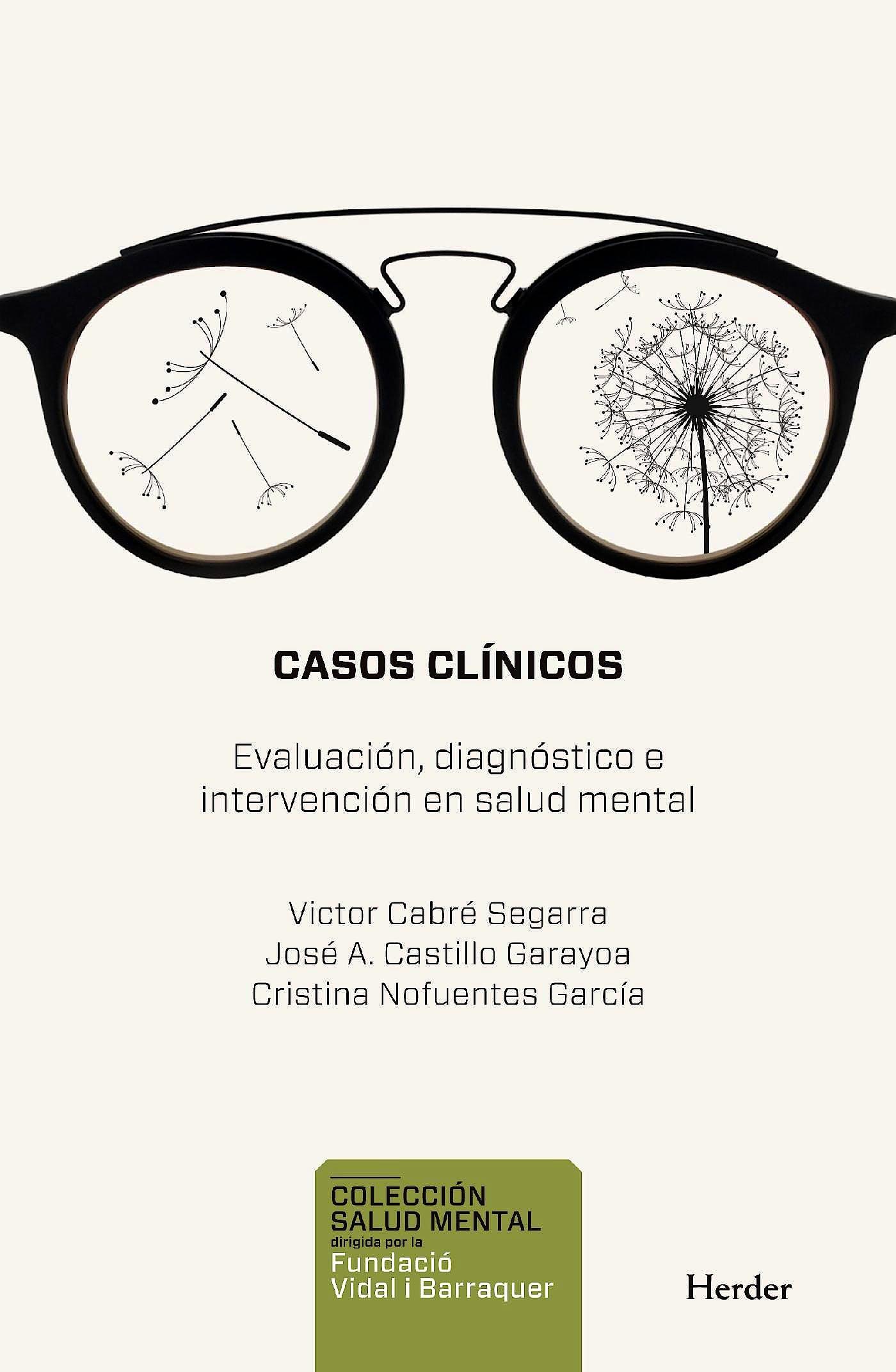 Portada del libro 9788425440366 Casos Clínicos. Evaluación, Diagnóstico e Intervención en Salud Mental