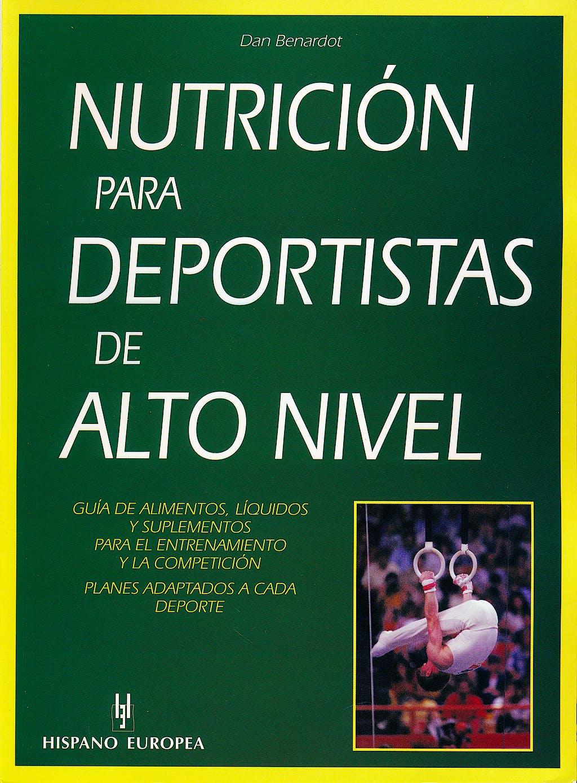 Portada del libro 9788425514029 Nutricion para Deportistas de Alto Nivel