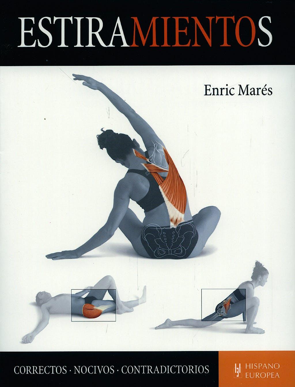 Portada del libro 9788425518577 Estiramientos. Correctos, Nocivos, Contradictorios