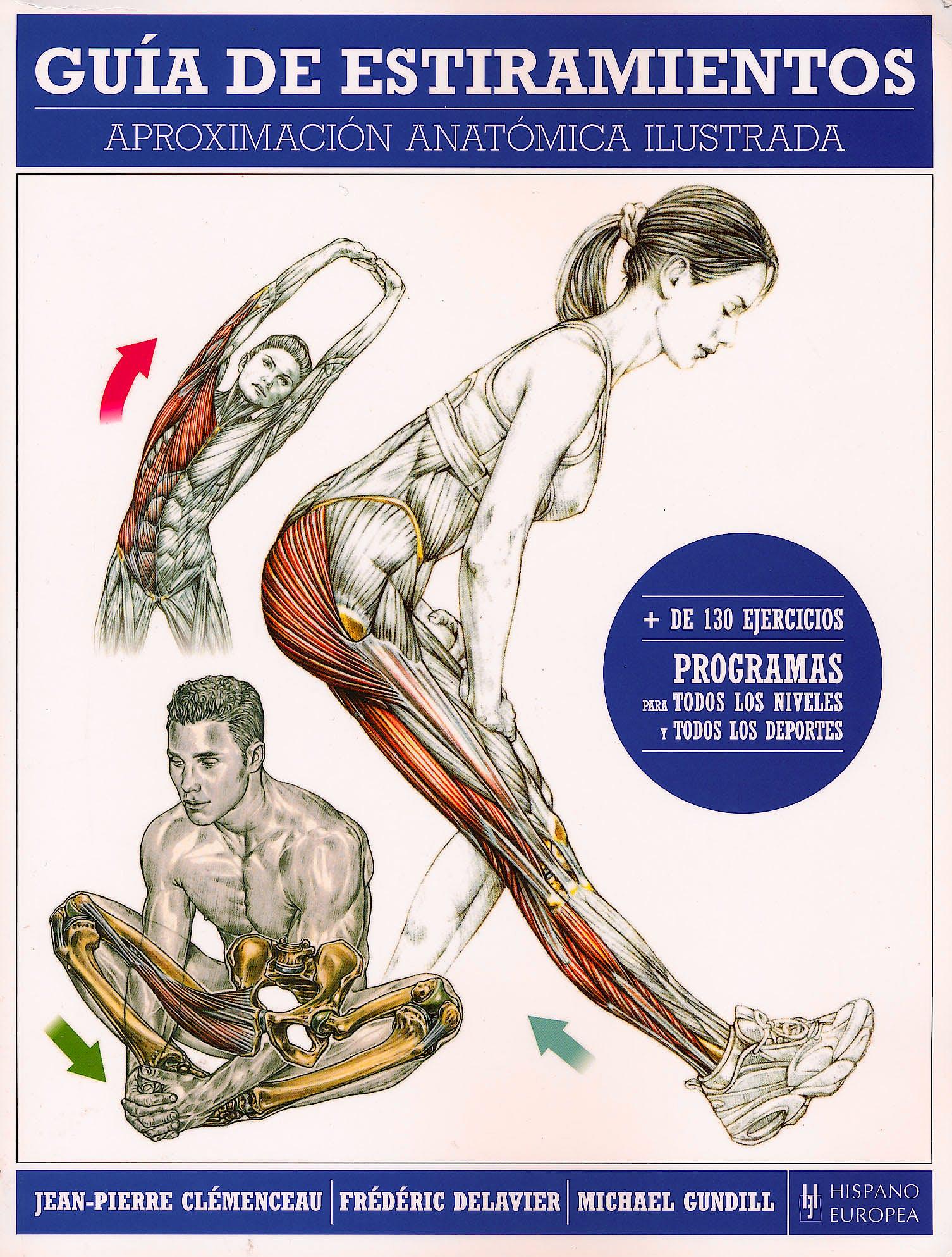 Portada del libro 9788425520099 Guia de Estiramientos. Aproximacion Anatomica Ilustrada