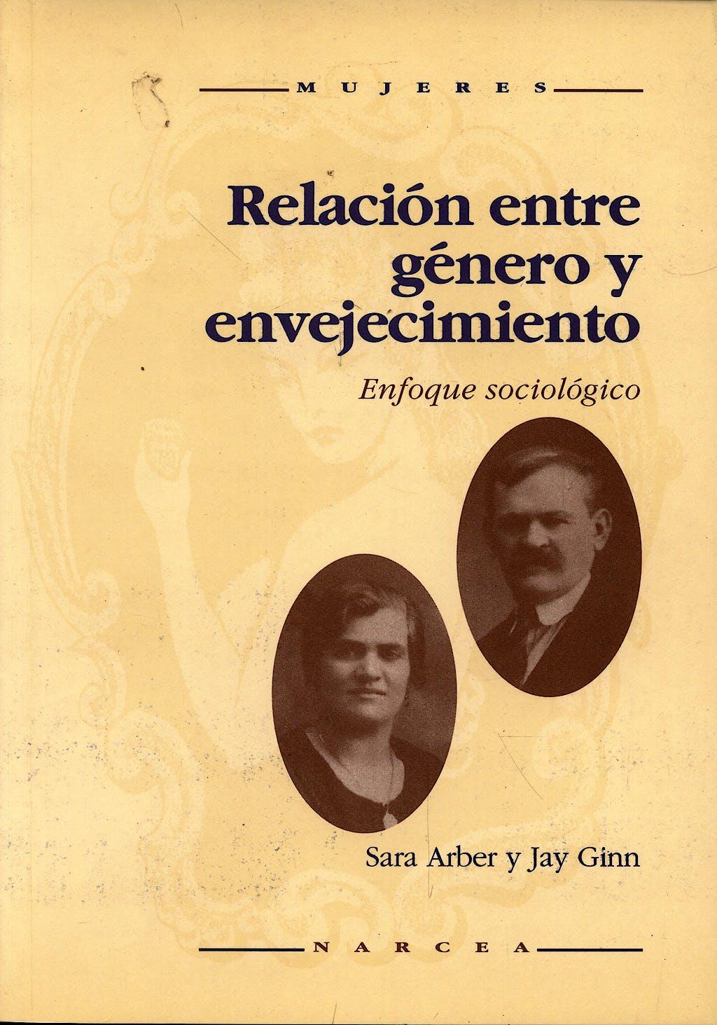 Portada del libro 9788427711792 Relacion entre Genero y Envejecimiento: Enfoque Sociologico