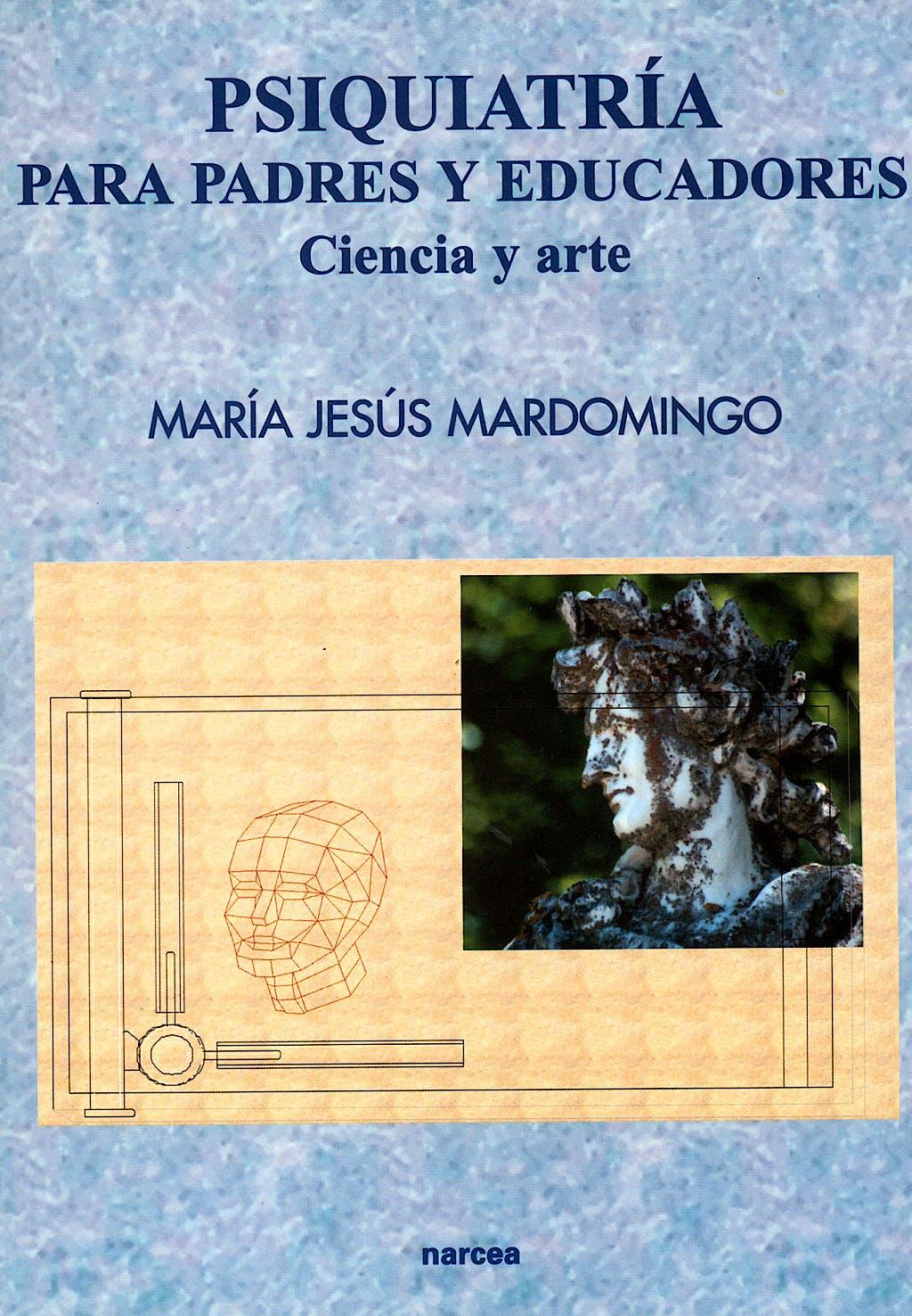 Portada del libro 9788427713758 Psiquiatria para Padres y Educadores. Ciencia y Arte
