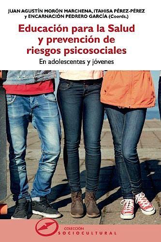 Portada del libro 9788427722217 Educación para la Salud y Prevención de Riesgos Psicosociales. En Adolescentes y Jóvenes