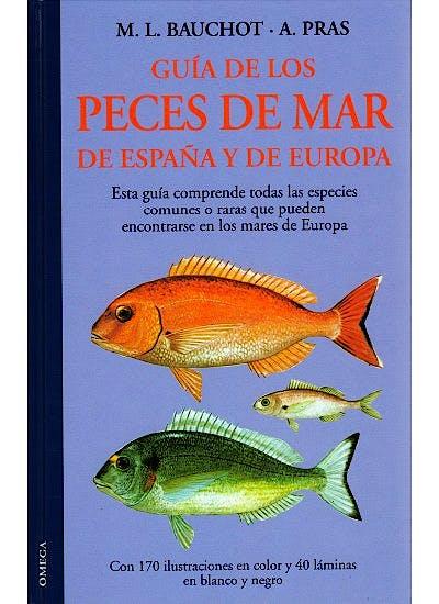 Portada del libro 9788428206853 Guía de los Peces de Mar de España y de Europa