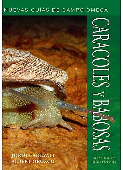Portada del libro 9788428215992 Caracoles y Babosas de la Península Ibérica y Baleares