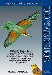 Portada del libro 9788428216432 Todas las Aves de Europa. Nuevas Guías de Campo