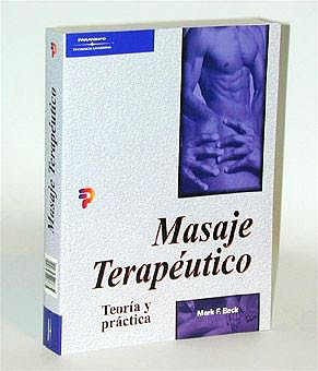 Portada del libro 9788428327114 Masaje Terapeutico. Teoria y Practica