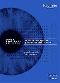 Portada del libro 9788428327787 Teoría y Problemas Resueltos de Matemática Aplicada y Estadística para Farmacia