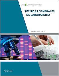 Portada del libro 9788428336581 Técnicas Generales de Laboratorio
