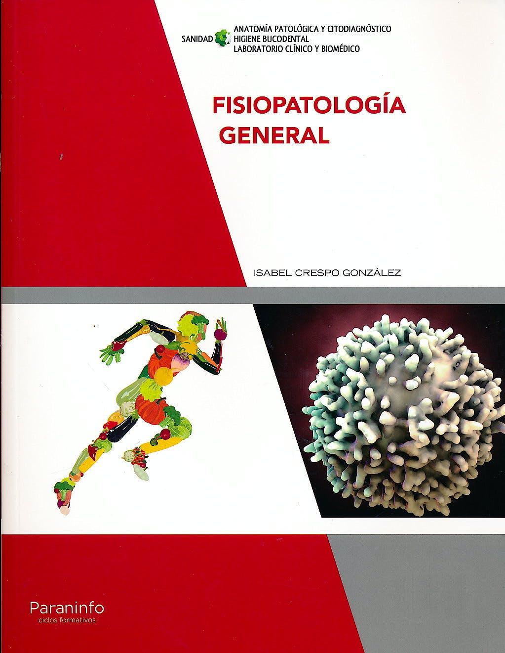 Portada del libro 9788428337984 Fisiopatologia General (Ciclo Formativo Grado Superior)
