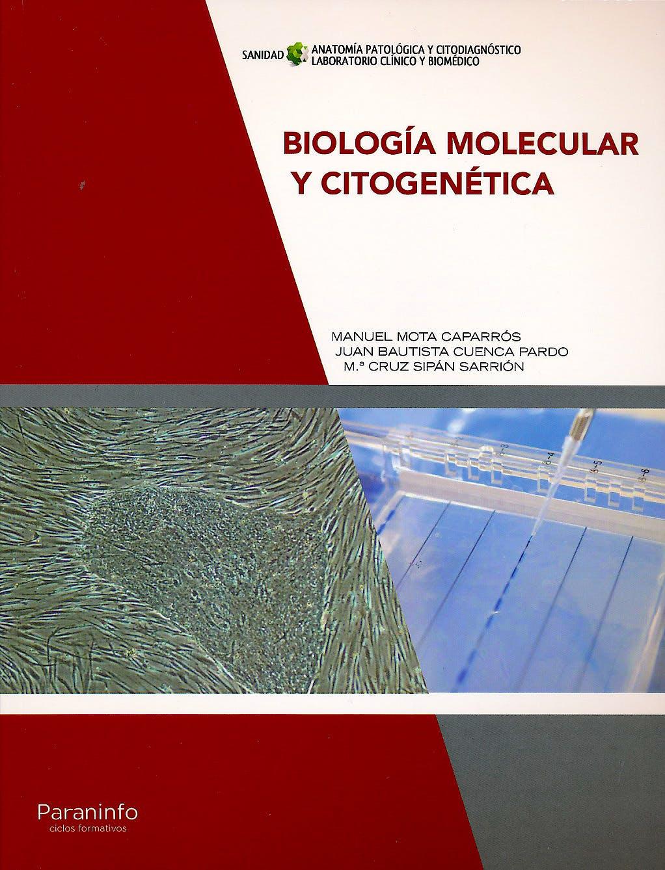 Portada del libro 9788428338318 Biología Molecular y Citogenética (Ciclo Formativo Grado Superior)