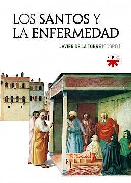 Portada del libro 9788428834087 Los Santos y la Enfermedad