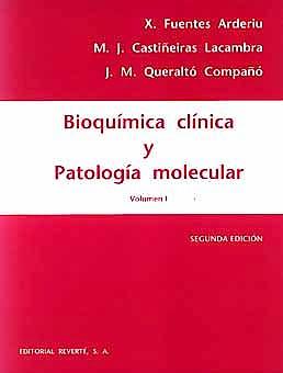 Portada del libro 9788429118544 Bioquimica Clinica y Patologia Molecular, Vol. 1